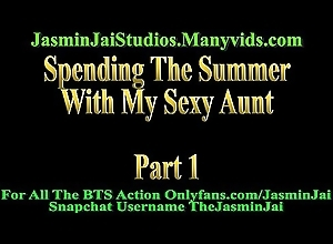 Spending Get under one's Summer Down My Aunt Part 1